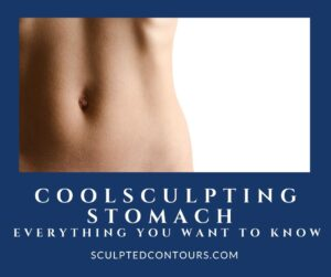 CoolSculpting Stomach Everything You Want To Know